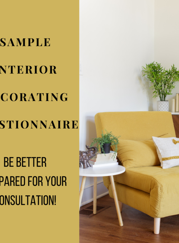 Sample Interior Decorating Questionnaire: How to be Prepared for Your Consultation