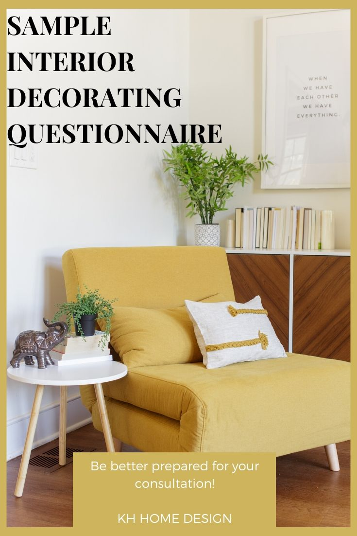 Sample Interior Decorating Questionnaire - KH Home Design