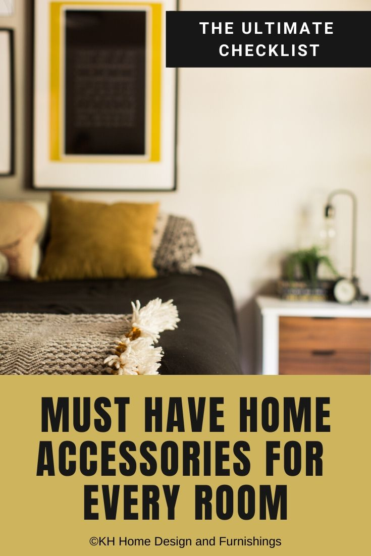 Checklist: Must Have Accessories For Every Space