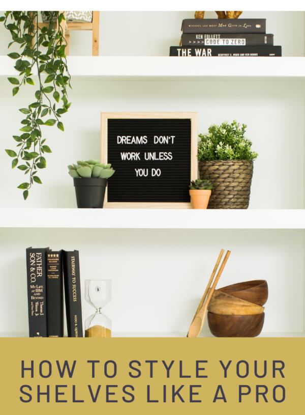 #Shelfie: How to Style Your Shelves Like a Professional Designer