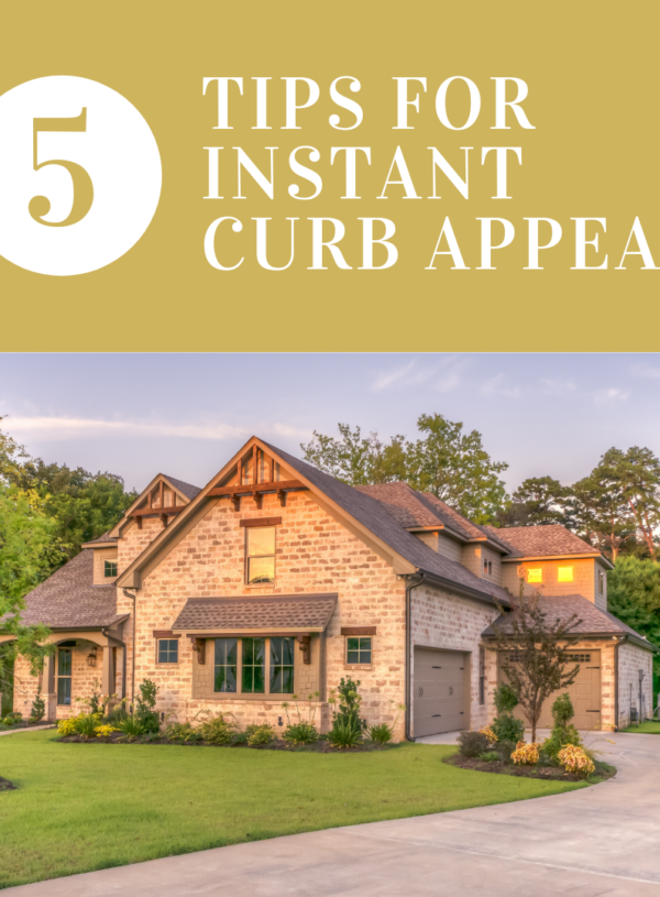 5 Top Tips to Add Instant Curb Appeal to Your Home