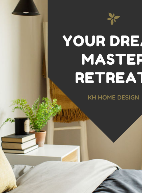 The Affordable Master Retreat of Your Dreams in 10 Simple Steps